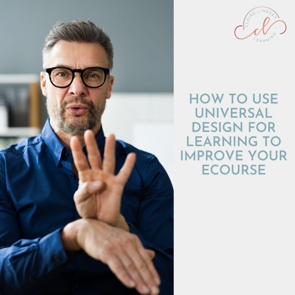 Man using sign language and the text How to Use Universal Design for Learning to Improve Your Ecourse