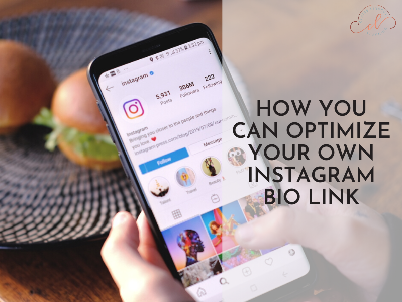 A Phone with an instagram profile and the text how you can optimize your instagram bio link