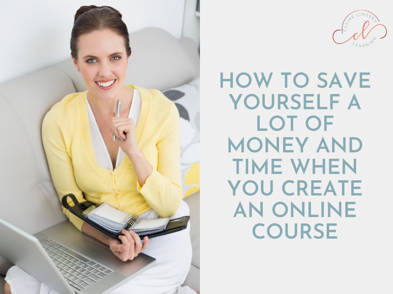 A Woman holding a planner and smiling. The text reads: How to save yourself a lot of money and time when you create an online course.
