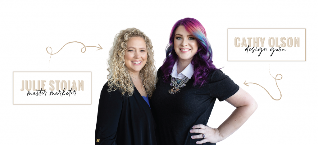 Online Marketing Gurus Cathy olson and Julie Stoian.